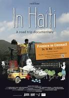 In Haiti A Road Trip Documentary